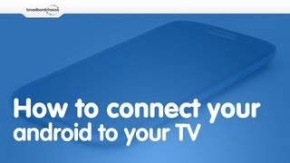 How to connect your Android smartphone to your TV(Learn more... http://bit.ly/16b7O2O What you will need: - HDMI Cable - BUY: http://bit.ly/1CyFEnJ - Micro USB to HDMI connector - BUY: http://bit.ly/194PlfP ..., 2013-04-19T09:27:25.000Z)