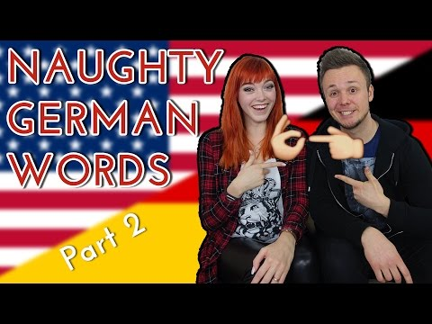 GERMAN NAUGHTY WORDS Translated into English ♥ Part 2 /w GetGermanized ♥ Anny Aurora