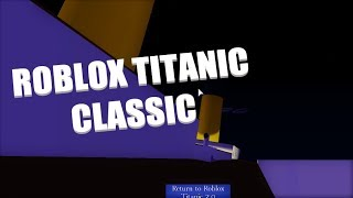 The Nostalgia! | Roblox Titanic Classic | With Ozzers Oz