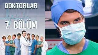 Doktorlar 7. Bölüm