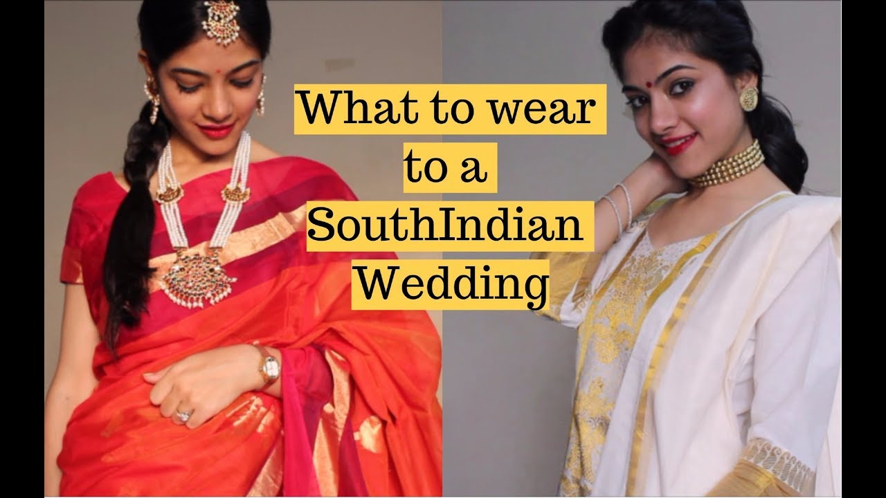 What To Wear To An Indian Wedding.What To Wear To A South Indian Wedding Indian Wedding Outfit Ideas