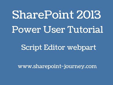 SharePoint 2013: Script Editor webpart  | SharePoint-Journey.com