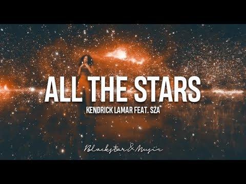 All The Stars || Kendrick Lamar feat. SZA || Traducida al espa帽ol + Lyrics