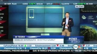 Biznes w Sieci / TVN CNBC: Odc. 31 Mobilny Internauta - o co tyle szumu?