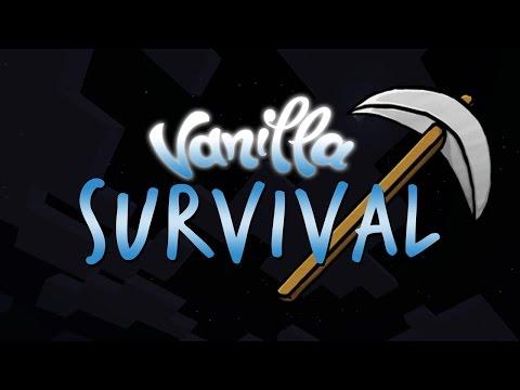 Vanilla Survival! Minecraft Adventure Series w/ Chad Alan