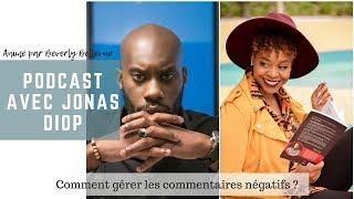 Comment gérer les commentaires négatifs? Entrevue avec Jonas Diop thumbnail