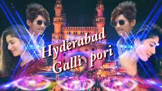 Hyderabad galli pori new DJ song Áñîl smiley