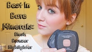 Best in Bare Minerals: Blush, Bronzer, & Highlighter