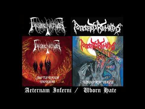 OBSECRATION - Aeternam Inferni & PUTREFIED REMAINS - Unborn Hate [Full Album/Split 2019]