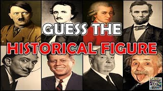 "Can you Guess The ""HISTORICAL FIGURE""? Test/Trivial/Quiz"