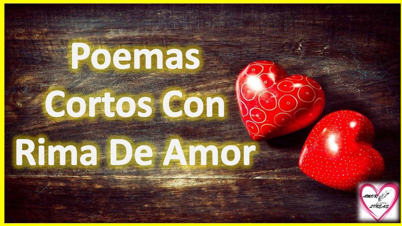 Poemas Cortos Con Rima De Amor Para Enamorar Rimas Para Mi Amiga Amor Entre Lineas Youtube