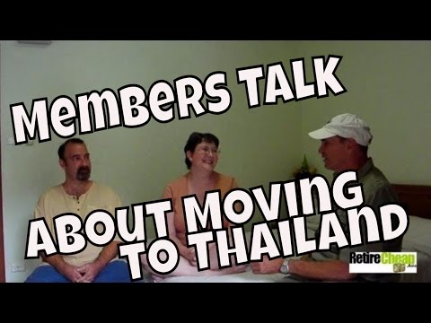 RetireCheap.Asia Members Talk about Moving to Thailand