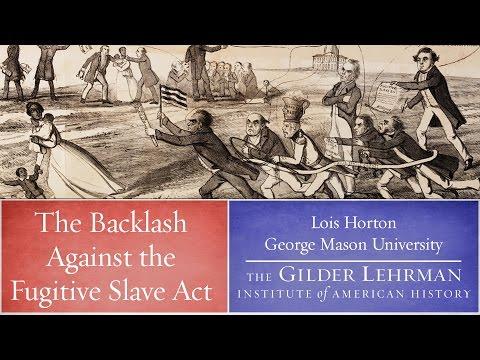 Lois Horton on the Fugitive Slave Act