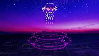 Download lagu Dj Mshega ft. Ziyon - How Do You Feel