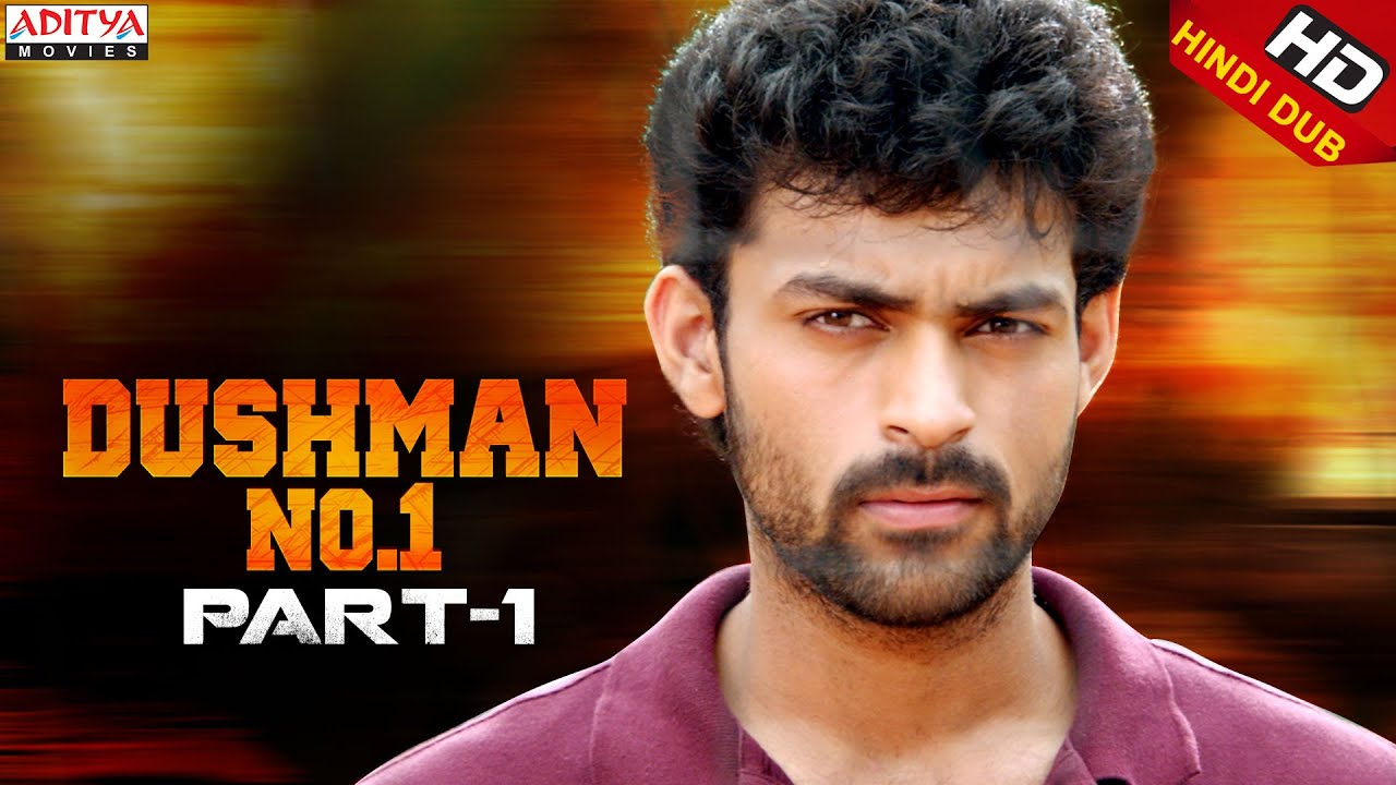 Dushman No.1 Hindi Dubbed Movie Part 1 | Varun Tej, Pooja Hegde | Aditya Movies