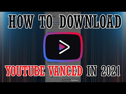 HOW TO DOWNLOAD YOUTUBE AND MUSIC VANCED IN ANDROID 2021