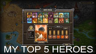 My Top 5 Kinġdom Rush Frontiers Heroes!