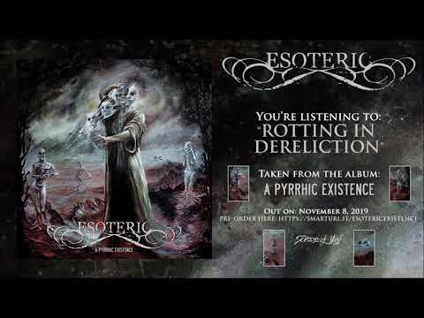 Esoteric - Rotting in Dereliction (Official Track Teaser)