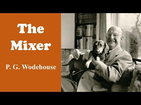 learn-english-through-story---the-mixer-by-p.g.-wodehouse