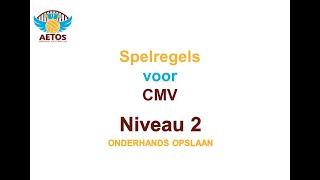 Aetos Spelregels CMV-volleybal niveau 2