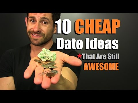 10 CHEAP Date Ideas That Are Still AWESOME   What To Do When You Are Low On $$$