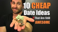 10 CHEAP Date Ideas That Are Still AWESOME | What To Do When You Are Low On $$$