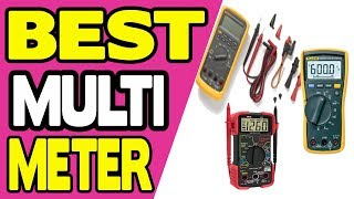 Best Multimeters of 2018 [Experts' Reviews with Comparison]