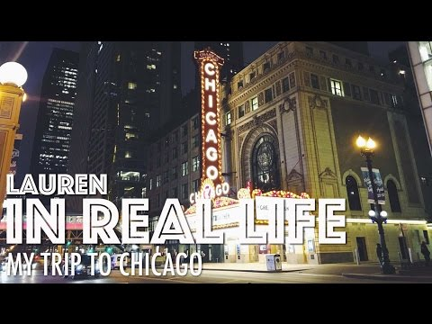 MY TRIP TO CHICAGO | Lauren In Real Life