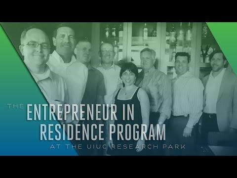 The Entrepreneur in Residence Program at the University of Illinois