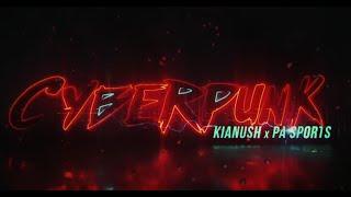 Lyrics zu KIANUSH x PA SPORTS - CYBERPUNK