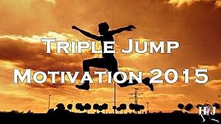 Triple Jump Motivation 2015