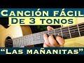 Las Mañanitas - Cancion Facil de 3 Tonos para Principiantes (Tutorial Guitarra)