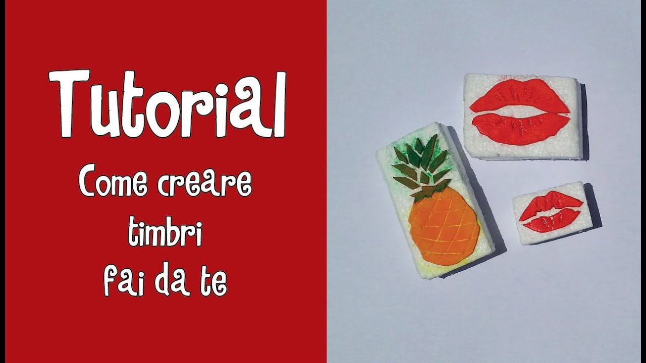 Favoloso Tutorial - COME CREARE TIMBRI FAI DA TE ^_^ - YouTube PC58