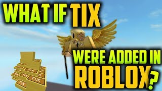 WAS WENN TIX ADDED BACK INTO ROBLOX?