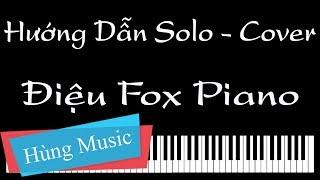 Hướng Dẫn Điệu Fox Piano - Điệu Fox Piano [Hùng Music]