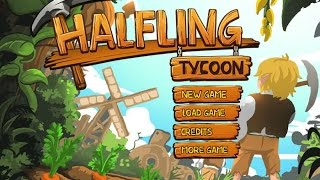 Halfling Tycoon Gameplay Video