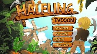 Halfling Tycoon Gameplay Video