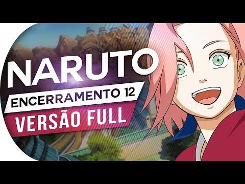 NARUTO - ENCERRAMENTO 12 FULL - PARADE (PORTUGUÊS) - ENDING 12 - ED 12