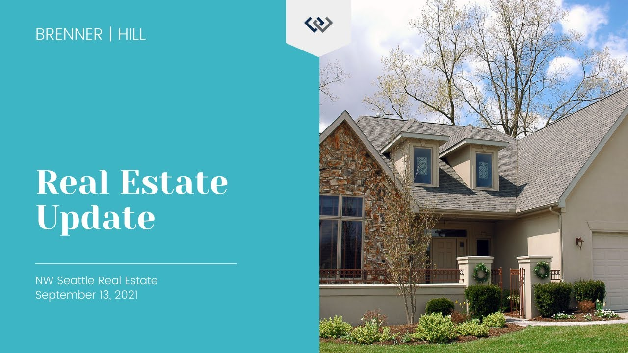 Northwest Seattle Real Estate Market Update 🗓️ September 13th, 2021 | BrennerHill
