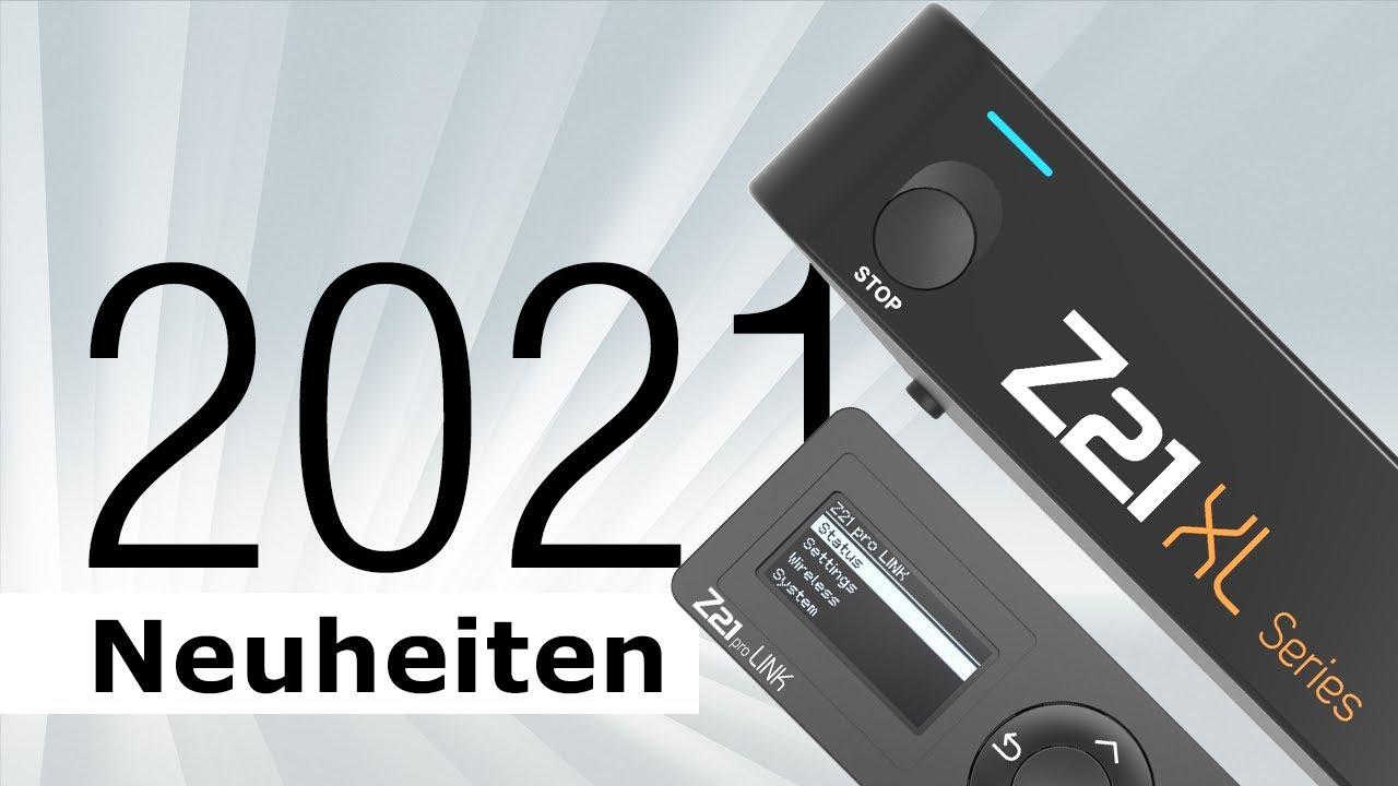 Z21 Neuheiten 2021