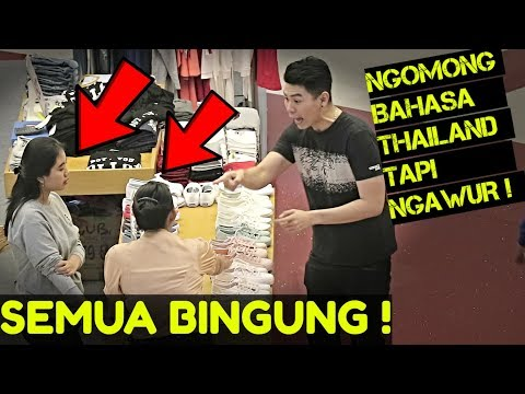 NGOMONG BAHASA THAILAND TAPI NGAWUR Part-2 - PRANK INDONESIA
