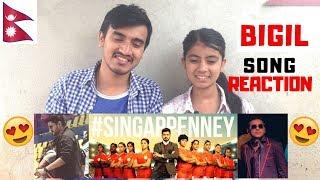 Singappenney Song Reaction | Nepalese Reaction |Thalapathy Vijay 🙏 | A R Rahman | Bigil Songs