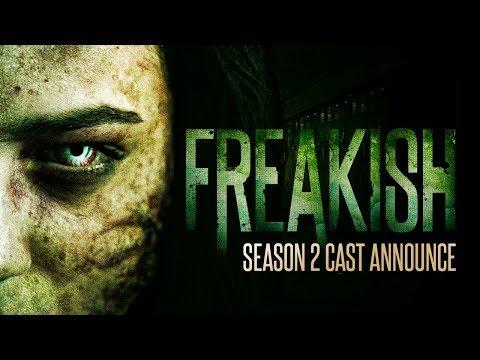 Freakish Season 2 | Cast Announce