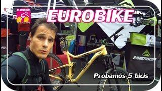 PROBANDO BICIS del 2018 || Eurobike 2/2