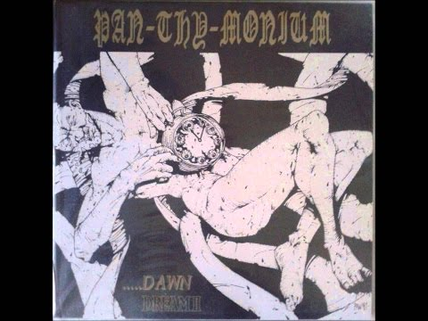 PAN.THY.MONIUM - ...Dawn + Dream II [2010 Demo+EP] HQ
