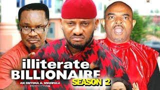 ILLITERATE BILLIONAIRE SEASON 2 - (New Movie) 2019 Latest Nigerian Nollywood Movie full HD