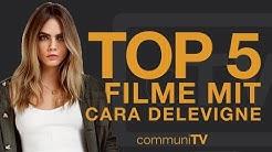 TOP 5: Cara Delevigne Filme