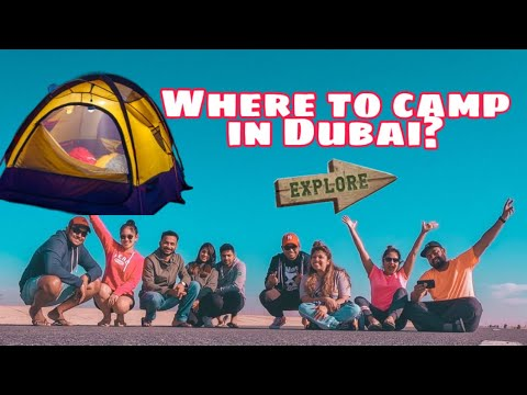 WHERE TO CAMP IN UAE? | BEST CAMPING SITE IN DUBAI
