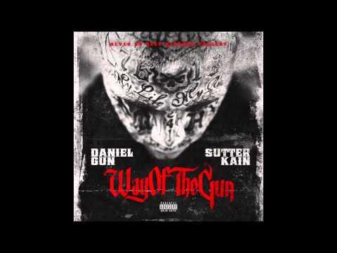 """Daniel Gun & Sutter Kain  - """"Way Of The Gun"""""""