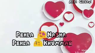 Download Pehla nasha WhatsApp status MP3 song and Music Video